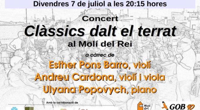 Friday 7 July, the classics arrive to the roof of the Molí del Rei